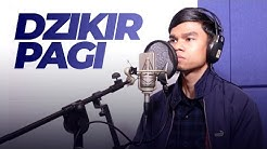 DZIKIR PAGI - Muzammil Hasballah