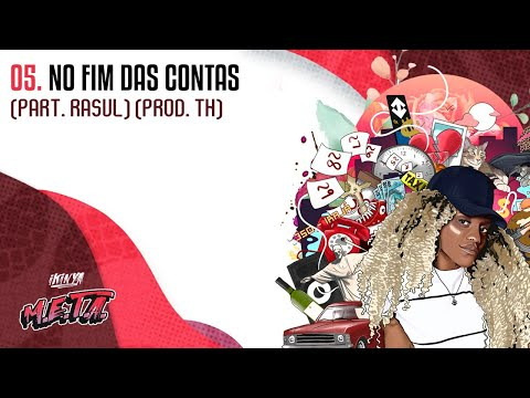 Ikinya - No Fim Das Contas (Part. Rasul) | Prod. TH