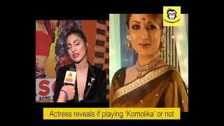 Hina Khan Bhasoodi interview: Is she playing 'Komolika' in 'Kasautii Zindagii Kay 2'?