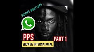 PPS est l'invité du groupe whatsapp Showbiz international (part1)