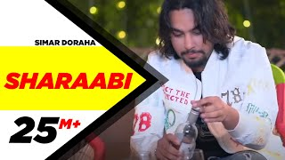Sharaabi (Official Video) | Simar Doraha | MixSingh | Latest Punjabi Songs 2020 | Speed Records