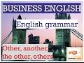 Употребление other, another, the other, others в английском языке! Business English!!!