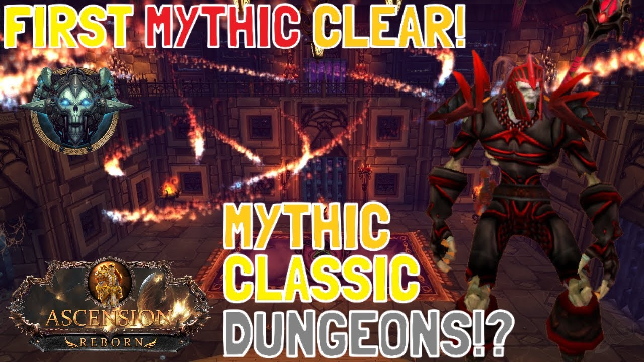 Download MYTHIC CLASSIC DUNGEONS ON ASCENSION! - FIRST MYTHIC CLEAR! (Project Ascension: Season 7 Draft)