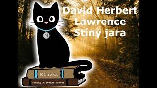 David Herbert Lawrence - Stíny jara (Povídka) (Mluvené slovo CZ)