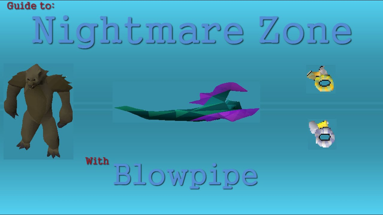 OSRS Nightmare Zone Guide using Blowpipe