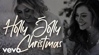 Maddie & Tae Holly Jolly Christmas