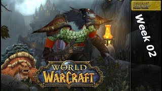 World of Warcraft - the second week