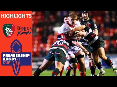 Leicester Tigers v Sale Sharks   Last Gasp Penalty Try Wins It For Sharks   Premiership Rugby Cup