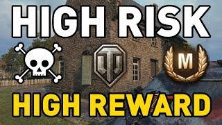 World of Tanks || High Risk - High Reward