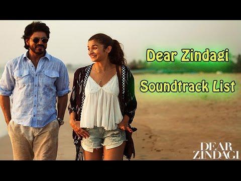 Dear Zindagi Soundtrack List