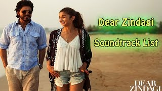 Dear Zindagi Soundtrack list