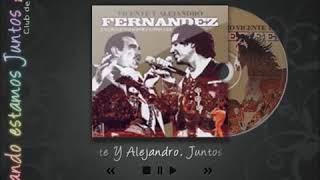 Que Seas Muy Feliz Alejandro Fernández En Vivo Juntos Por última Vez Youtube