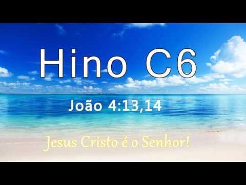 """Hino C6 - """"Uma Fonte"""" (João 4:13,14)"""