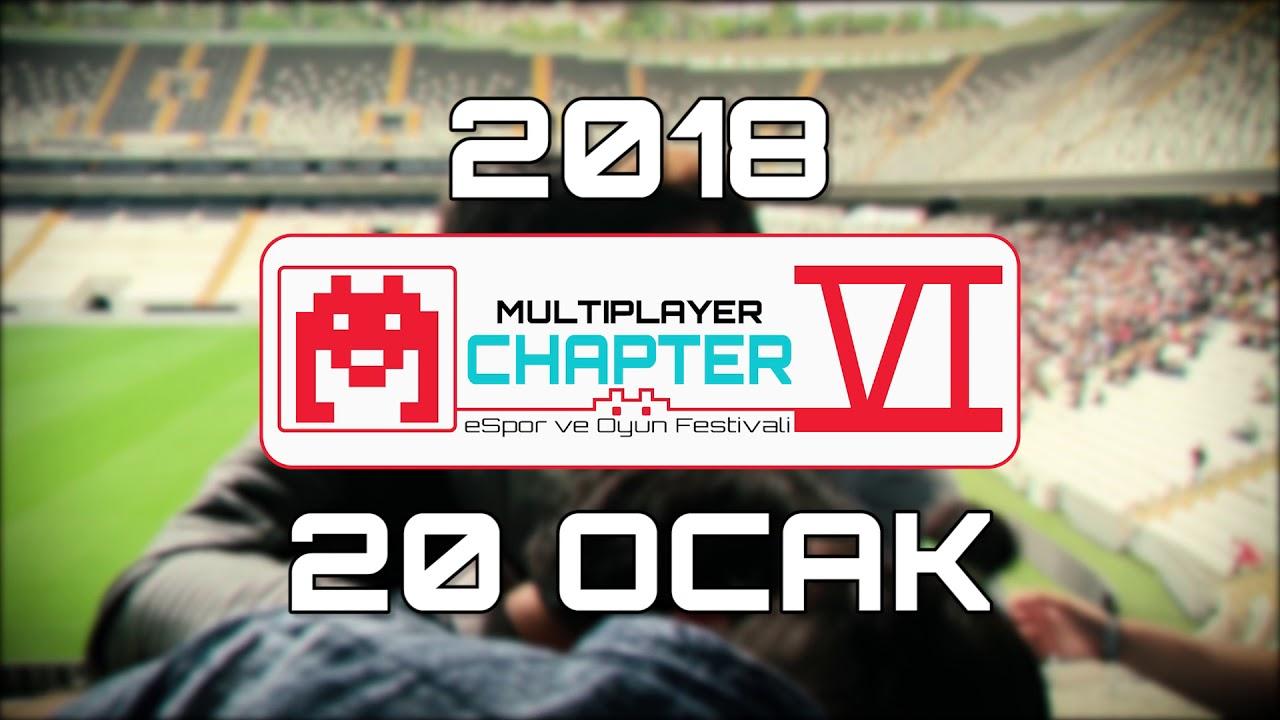 Multiplayer Oyun Fesivali CHAPTER VI - 20 OCAK 2018