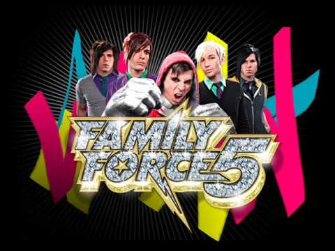 Share it with me- Family Force 5