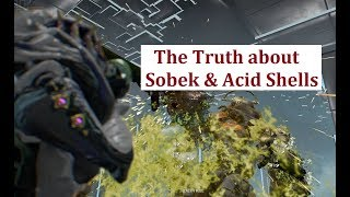 Warframe - Sobek & Acid Shells (Deep Look)