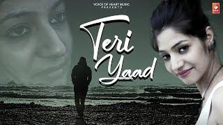 Teri Yaad (Sad Song) New Hindi Song 2019 | Shubh Panchal ,Monika Chauhan |Vohm