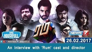 An interview with 'Rum' cast and director | Super Housefull – News7 Tamil Show