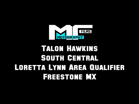 Talon Hawkins - Freestone MX - Loretta Lynn South Central Area Qualifier