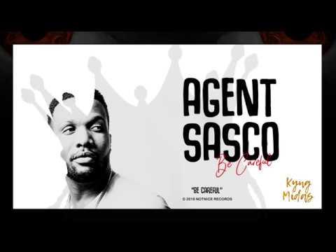 Agent Sasco - Be Careful (Official Audio)