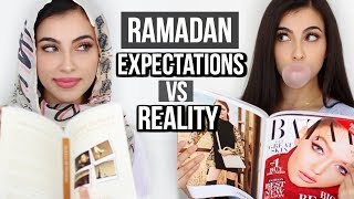 Ramadan: Expectations VS Reality