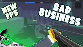 Exciting new FPS on ROBLOX (Bad Business)