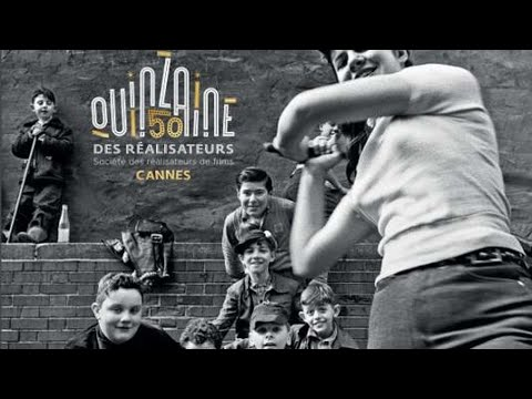 Cannes : la Quinzaine des réalisateurs fête ses 50 ans