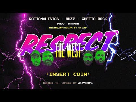 Rationalistas x Buzz x Ghetto Rock - Respect The West