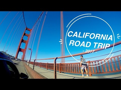 California Road Trip 2017