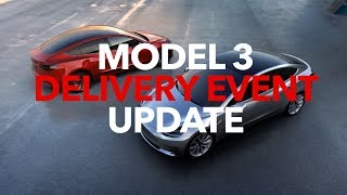 Model3 Delivery Event Update | Model 3 Owners Club