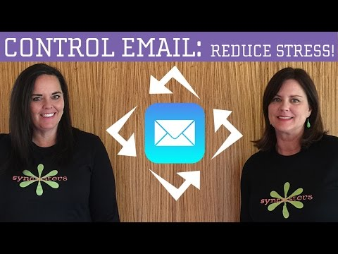 Get Control of Your Email - Part 2: Reduce Stress