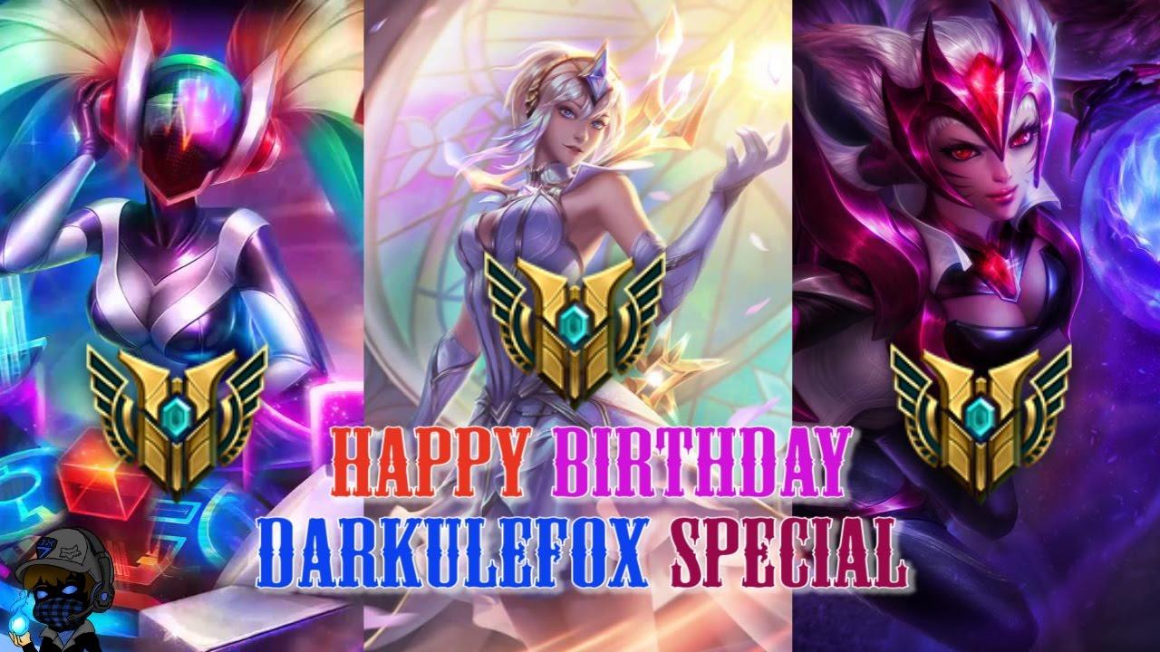 Darkulefox League Of Legends Happy Birthday Darkulefox Youtube