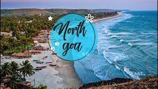 NORTH GOA TOUR !! Calangute Beach Goa, Baga Beach, Fort Aguada