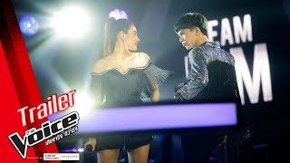 Trailer : ตัวอย่าง The Voice Thailand 2018 รอบ Battle ดุเดือด เชือดเฉือน เซ็กซี่ และเถิดเทิงที่สุด