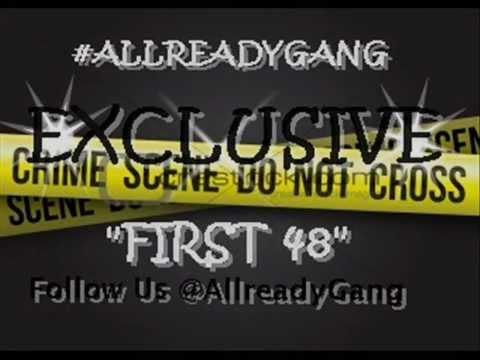 AllReady Gang - First 48