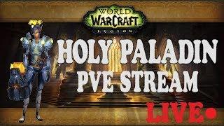 [Wow Legion] Похильте Хила или новые приключения Холи Пала. ПВЕ ГАЙД ХПаладин (смотрите описание).