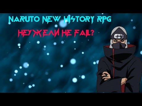 Обзор на Naruto New History RPG