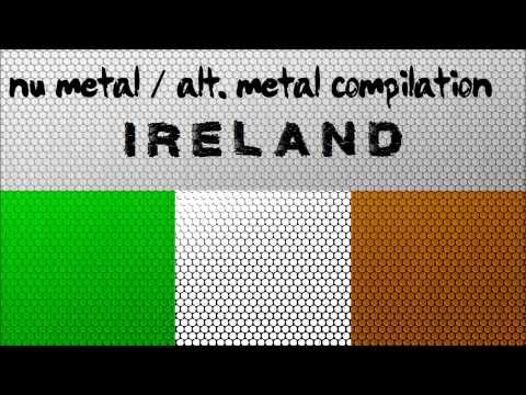 Nu Metal / Alternative Metal Compilation - Ireland