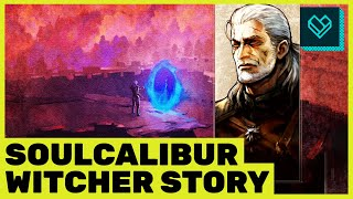 Geralt Soulcalibur VI Full Story and Gameplay