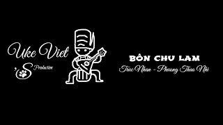 Ukulele Tutorial - 4 Chữ Lắm - Disco/Ballad - Ukulele Việt
