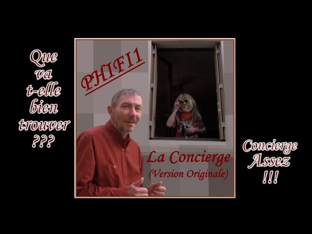 PHIFI1 - La Concierge (Original Version) [Fun Lyrics]