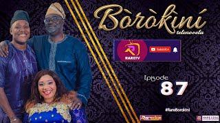 BOROKINI TELENOVELA S01 EP 87 latest Yoruba Web Series 2021