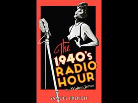 """The 1940s Radio Hour"" - Part 1"