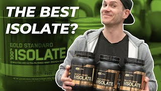 Optimum Nutrition Gold Standard Whey Isolate Review - The Best Isolate?