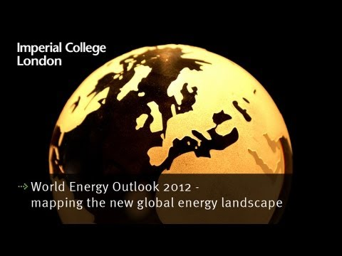 World Energy Outlook 2012 - mapping the new global energy la