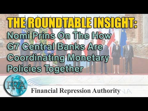 Nomi Prins On The How G7 Central Banks Are Coordinating Monetary Policies Together