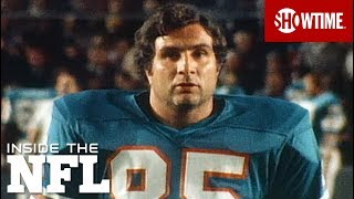 Nick Buoniconti Tribute | INSIDE THE NFL | SHOWTIME