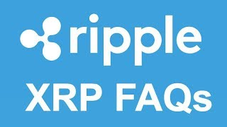 Ripple Answers XRP FAQs - Destroys FUD & Haters