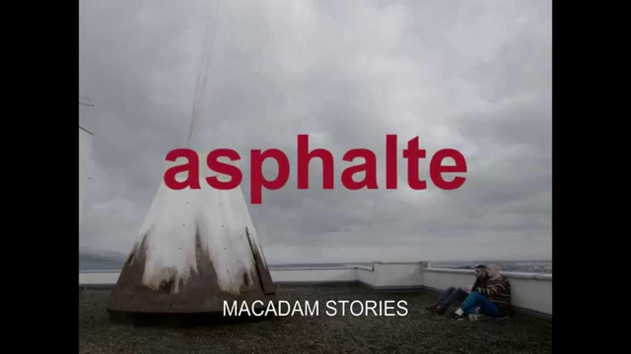 Macadam Stories / Asphalte (2015) - Trailer (English Subs)