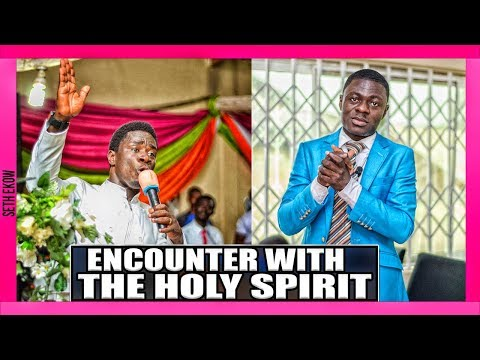 Encounter With The Holy Spirit Day 1  By Evangelist Akwasi Awuah